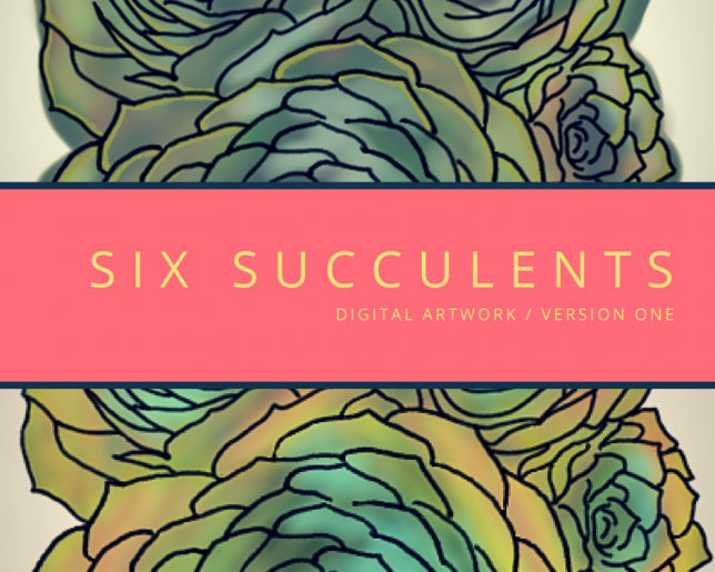 SIX Succulents