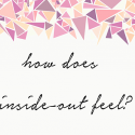 How Does Inside-out Feel? (poem)